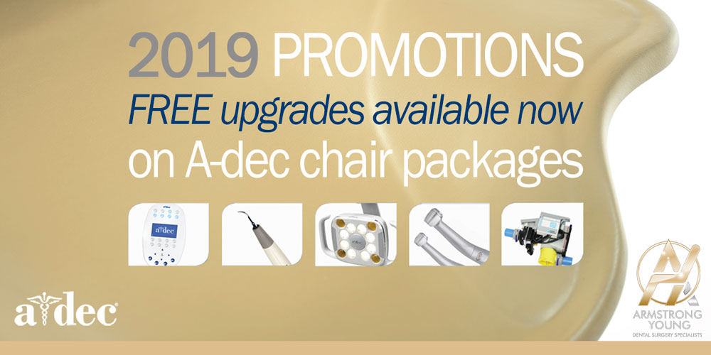 Free upgrades A-dec chair packages